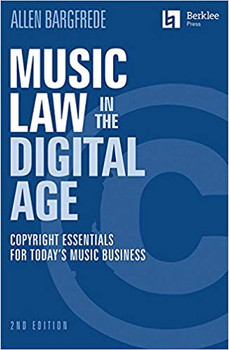 Music Law in the Digital Age by Allen Bargfrede