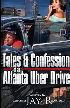 Tales & Confessions of an Atlanta Uber Driver