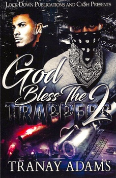 God Bless the Trappers Part 2