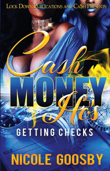 Cash Money Ho's: Getting Checks