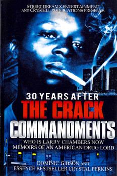 30 Years After The Crack Commandments
