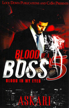 Blood of a Boss 5 by Askari