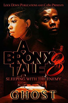 A Bronx Tale 3: Sleeping with the Enemy