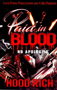 Paid in Blood: No Apologies