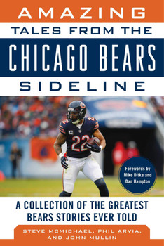 Amazing Tales from the Chicago Bears