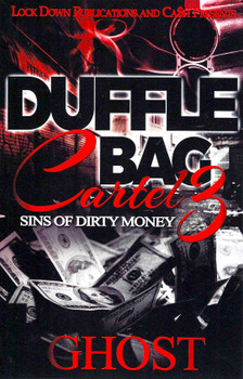 Duffle Bag Cartel Part 3