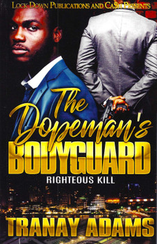 The Dopeman's Bodyguard