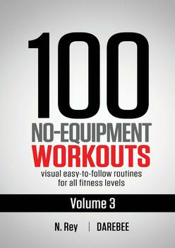 100 No-Equipment Workouts Vol. 3