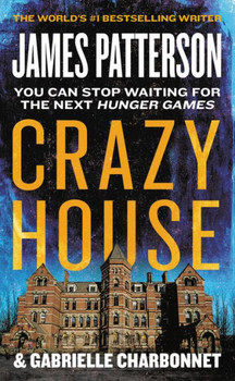 Crazy House by James Patterson 3475PB