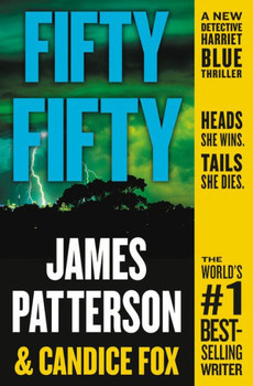 Fifty Fifty by James Patterson 3476PB