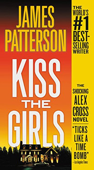 Kiss The Girls by James Patterson 3481PB