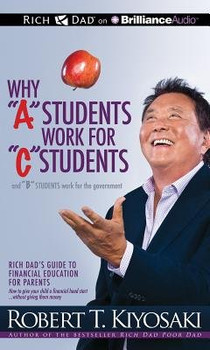 """Why """"A"""" Students Work For """"C"""" Students And  Why """"B"""" Students Work For The Government 3438PB"""