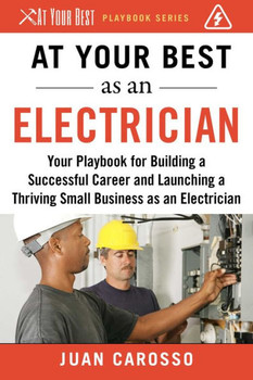 At Your Best As an Electrician 3406PB