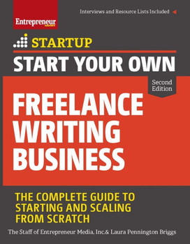 Start Your Own Freelance Writing Business 3427PB