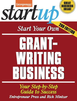 Start Your Own Grant Writing Business 3428PB