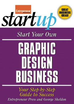 Start Your Own Graphic Design Business 3429PB