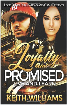 Loyalty Ain't Promised: Live and Learn  3706PB1
