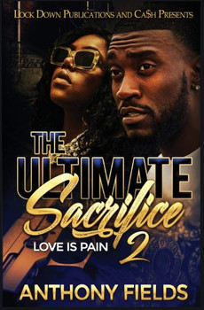 The Ultimate Sacrifice Part 2: Love Is Pain  1009PB2