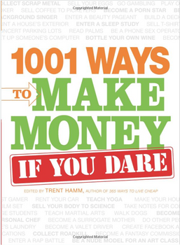 3799PB 1001 Ways to Make Money If You Dare