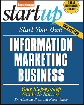 Start Your Own Information Marketing Business 3965PB