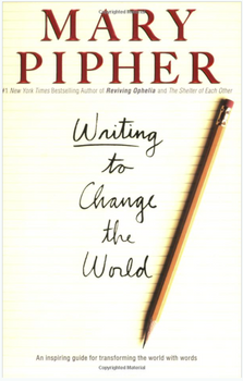 Writing to Change the World: An Inspiring Guide for Transforming the World with Words 3743PB