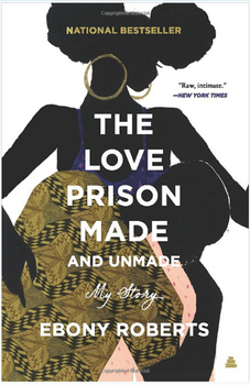 The Love Prison Made and Unmade: My Story 3763PB
