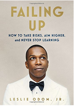 Failing Up: How to Take Risks, Aim Higher, and Never Stop Learning 3997HC