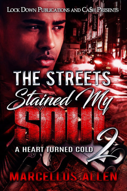 The Streets Stained My Soul Part 2: A Heart Turned Cold 4191PB2
