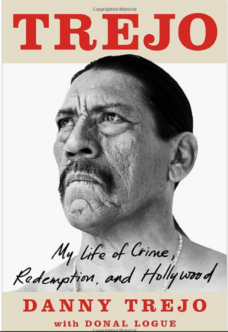Trejo: My Life of Crime, Redemption and Hollywood 4253HC (HARDCOVER)