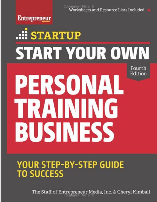 Start Your Own Personal Training Business 1106PB