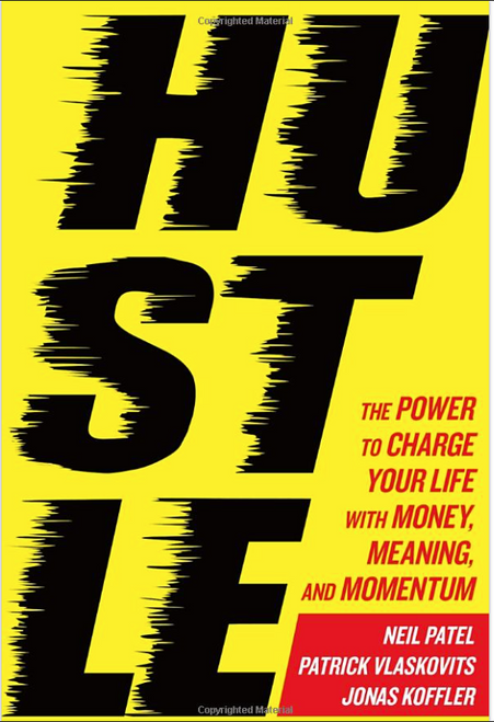 Hustle: The Power to Charge Your Life with Money, Meaning and Momentum 4067HC (HARDCOVER)