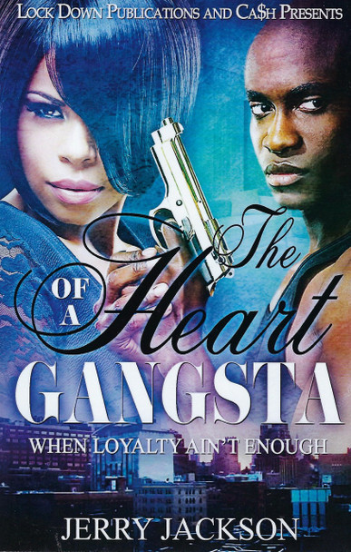 The Heart of a Gangsta