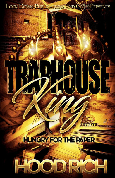 Traphouse King by Hood Rich