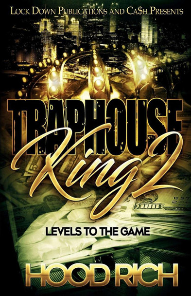 Traphouse King Part 2 by Hood Rich