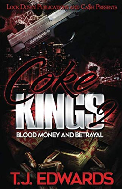 Coke Kings 2: Blood Money and Betrayal
