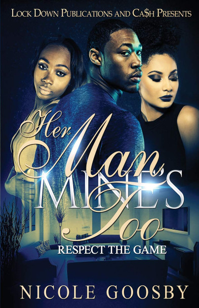 Her Man, Mine's Too: Respect the Game