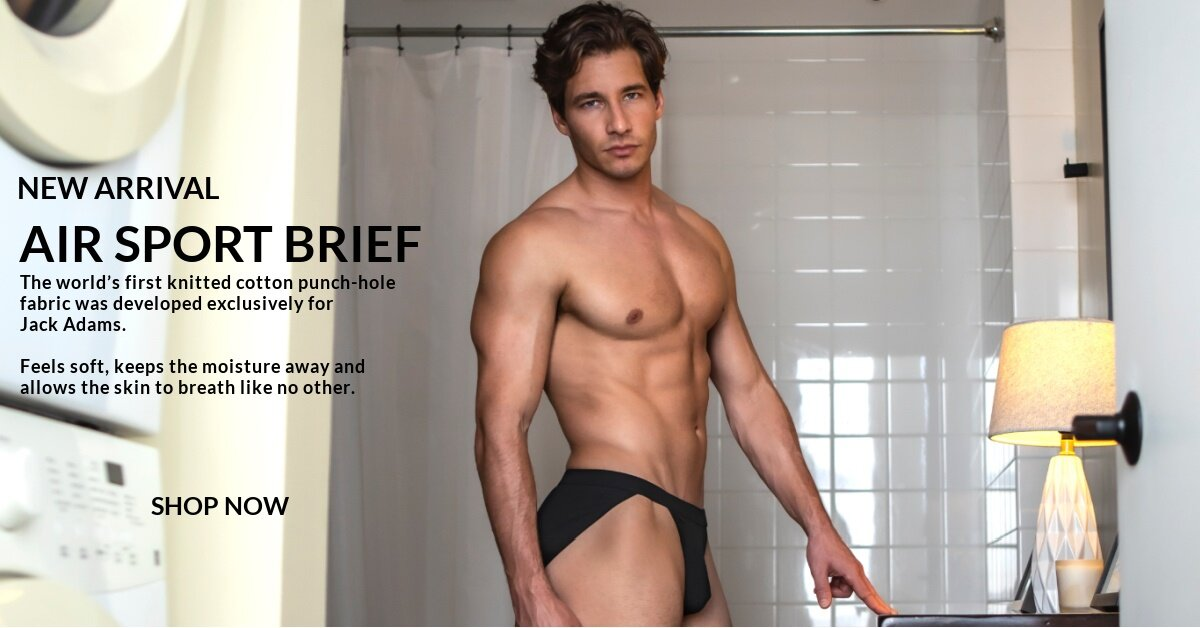 NEW ARRIVAL. Air Sport Brief. The world's first knitted cotton punch-hole fabric was developed exclusively for Jack Adams. SHOP NOW.