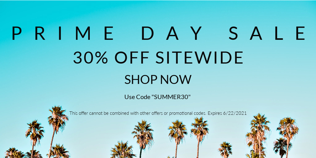 """Prime Day Sale 30% off Sitewide. Use code """"summer30"""""""