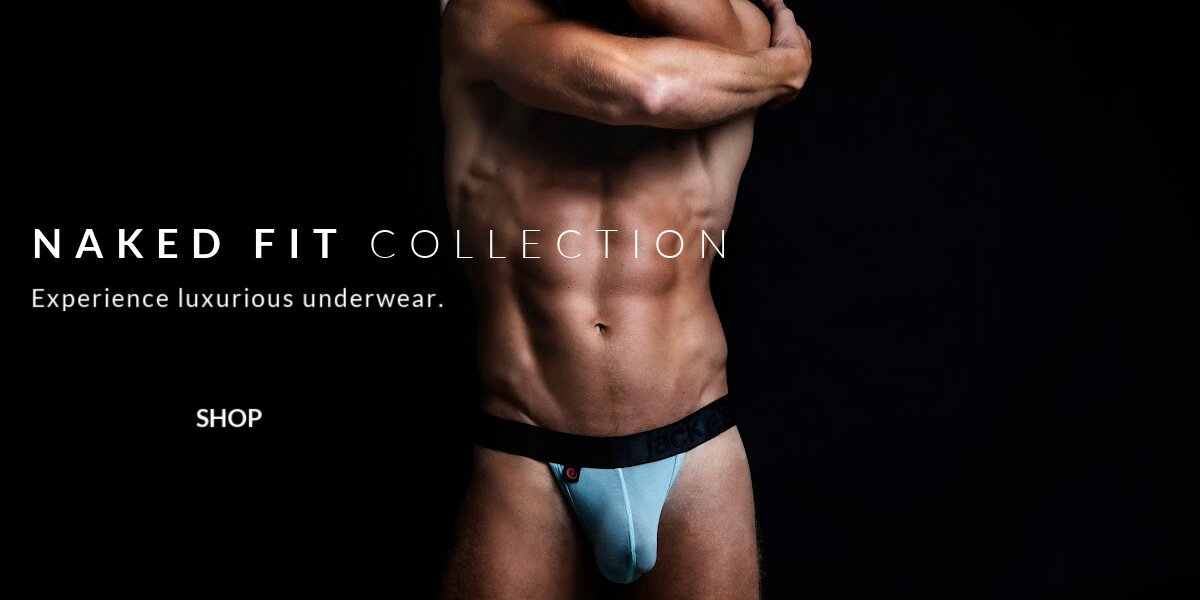 Naked Fit Collection. Experience luxurious underwear