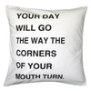 your day will go white pillow
