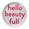 hello beauty full melamine plate