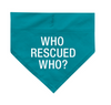 Who Rescued Who Bandana S/M