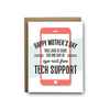 Mother's Day Tech Support Greeting Card
