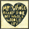 Whole Heart Whole Life art print with greywood frame