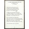 i carry your heart art print - white with greywood frame