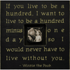 if you live to be - photo box
