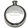 To My Health Flask - 3 oz.