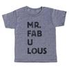 Mr. Fabulous T-Shirt