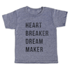 Heart Breaker Dream Maker T-Shirt