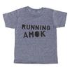 Running Amok T-Shirt